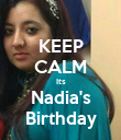 KEEP CALM Its Nadia's Birthday - Personalised Poster large