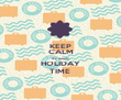 KEEP CALM it's nearly HOLIDAY TIME  - Personalised Poster large