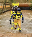 KEEP CALM It's  Only Water - Personalised Poster large