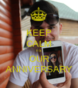 KEEP CALM ITS OUR ANNIVERSARY - Personalised Poster large