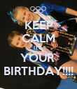 KEEP CALM ITS  YOUR  BIRTHDAY!!!! - Personalised Poster large