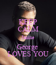 KEEP CALM Janine George  LOVES YOU - Personalised Poster large