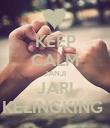 KEEP CALM JANJI JARI KELINGKING  - Personalised Poster large