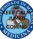 KEEP CALM JUMED IS COMING  - Personalised Poster large