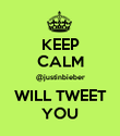 KEEP CALM @justinbieber WILL TWEET YOU - Personalised Large Wall Decal