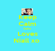 Keep Calm Katie  Loves Niall xo  - Personalised Poster large