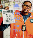 KEEP CALM KD#35 For MVP - Personalised Poster large