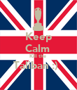 Keep Calm  Kill the  Taliban :)   - Personalised Poster large