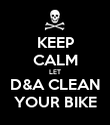 KEEP CALM LET D&A CLEAN YOUR BIKE - Personalised Poster large