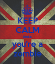 KEEP CALM linda   you're a  zombie - Personalised Poster large