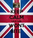 KEEP CALM LISA SHE WONT BITE  - Personalised Poster large