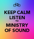KEEP CALM LISTEN TO MINISTRY OF SOUND - Personalised Poster large