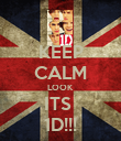 KEEP CALM LOOK ITS  1D!!! - Personalised Poster large