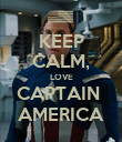 KEEP CALM, LOVE CAPTAIN  AMERICA - Personalised Poster large