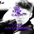KEEP CALM  LOVE JUSTIN BIEBER - Personalised Poster large