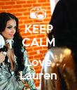 KEEP CALM & Love Lauren - Personalised Poster large