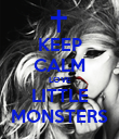 KEEP CALM LOVE LITTLE MONSTERS - Personalised Poster large