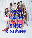 KEEP CALM LOVE SNSD & SUNNY - Personalised Poster large