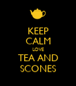 KEEP CALM LOVE TEA AND SCONES - Personalised Poster large