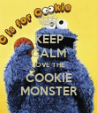 KEEP CALM LOVE THE COOKIE MONSTER - Personalised Poster large