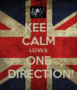 KEEP CALM LOVES ONE  DIRECTION! - Personalised Poster large