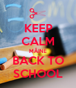 KEEP CALM MÂINE BACK TO SCHOOL - Personalised Poster large