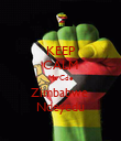 KEEP CALM Ma Cde Zimbabwe  Ndeyedu - Personalised Large Wall Decal