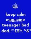 """keep calm magazine nerf dart tastic world teenager bed cool dod.!""""£$%^&*()_+ - Personalised Poster small"""