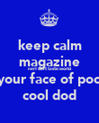 keep calm magazine nerf dart tastic world  your face of poo  cool dod - Personalised Poster small