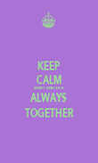 KEEP CALM MARY AND VICK ALWAYS TOGETHER - Personalised Poster large