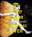 KEEP CALM Mercury Retrograde  Is Almost OVER - Personalised Poster large
