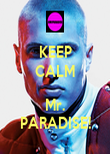 KEEP CALM  Mr. PARADISE! - Personalised Poster large