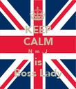 KEEP CALM NƌҨmȋ̊. J is Boss Lady - Personalised Poster large