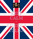 KEEP CALM N LISTEN 2 TULISA - Personalised Poster large