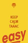 KEEP CALM 'N' TAAAC  - Personalised Poster large