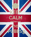 KEEP CALM nathan has no  PUBESg - Personalised Poster large