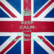 KEEP CALM no, panik  Today is   Brad's birthday !! - Personalised Poster large