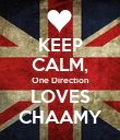 KEEP CALM, One Direction LOVES CHAAMY - Personalised Poster large