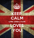KEEP  CALM ONE DIRECTION LOVES YOU - Personalised Poster large