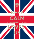 KEEP CALM ONEDIRECTION LOVES  US - Personalised Poster large
