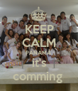 KEEP CALM PANAMÁ  it's comming  - Personalised Poster large