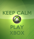 KEEP CALM   PLAY XBOX - Personalised Poster large