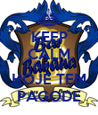 KEEP CALM PORQUE HOJE TEM PAGODE - Personalised Poster large