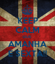 KEEP CALM QUE  AMANHA É SEXTA!! - Personalised Poster large