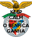 KEEP CALM QUE AMANHA O BENFICA GANHA - Personalised Poster large