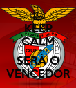 KEEP CALM QUE ELE  SERÁ O VENCEDOR - Personalised Poster large