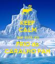 KEEP CALM que está um FRIO do CARALHO PAH - Personalised Poster small