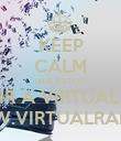 KEEP CALM QUE ESTOU A OUVIR A VIRTUAL RADIO WWW.VIRTUALRAIO.PT - Personalised Poster large