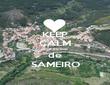 KEEP CALM que eu sou de SAMEIRO - Personalised Poster large