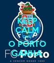 KEEP CALM QUE O PORTO GANHA - Personalised Poster large